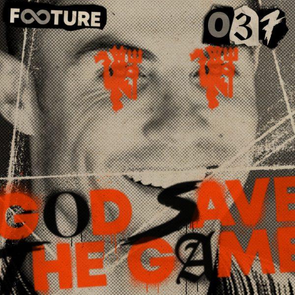 God Save The Game #37 | Cristiano is back, Saúl no Chelsea e Tottenham líder