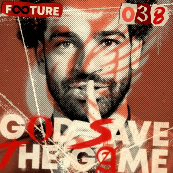 God Save the Game #38 | O United de Cristiano, o Liverpool de Salah e o Chelsea de Lukaku