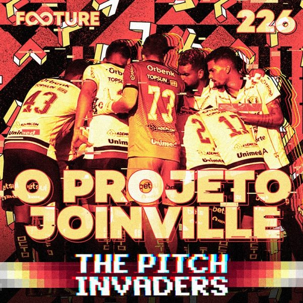 The Pitch Invaders #226 | O projeto do Joinville, com Léo Roesler