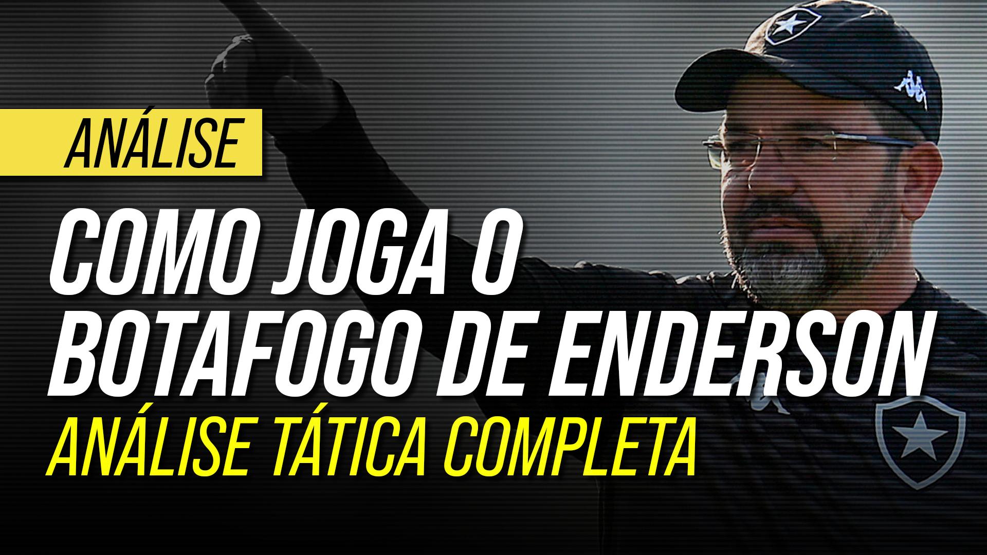 Como joga o Botafogo de Enderson Moreira