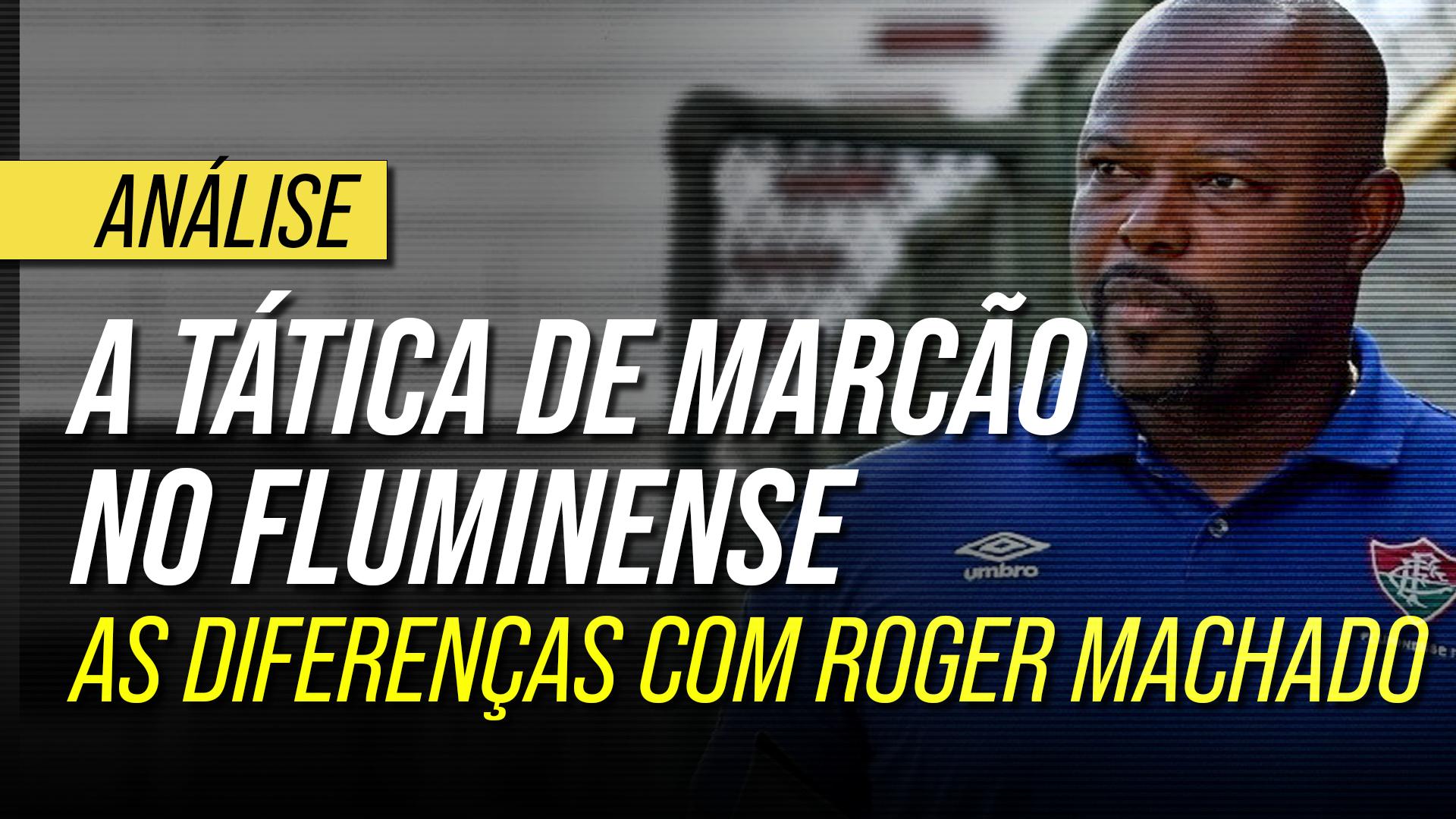 As mudanças táticas de Marcão no Fluminense: diferenças para equipe de Roger