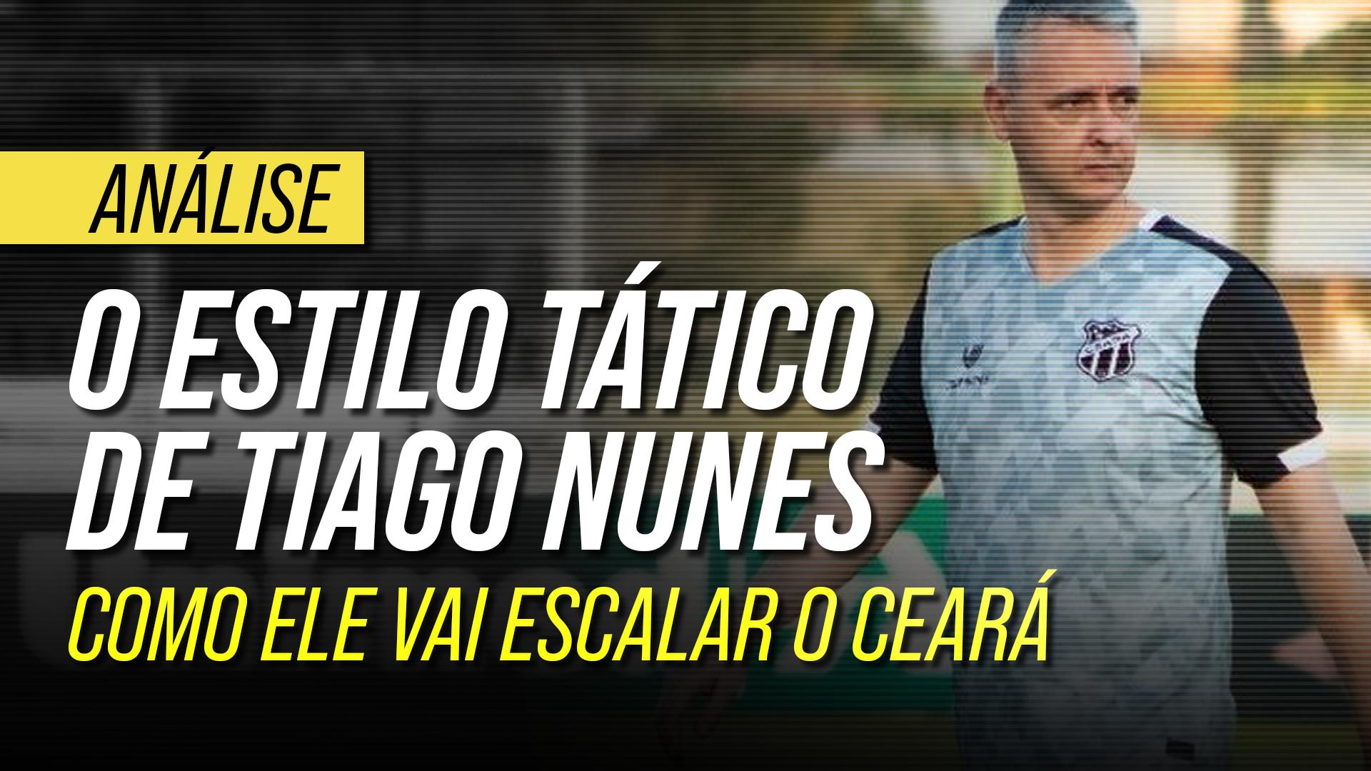 Conheça o estilo de Tiago Nunes: a tática do novo técnico do Ceará