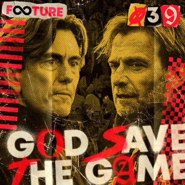 God Save The Game #39 | O Brentford de Thomas Frank