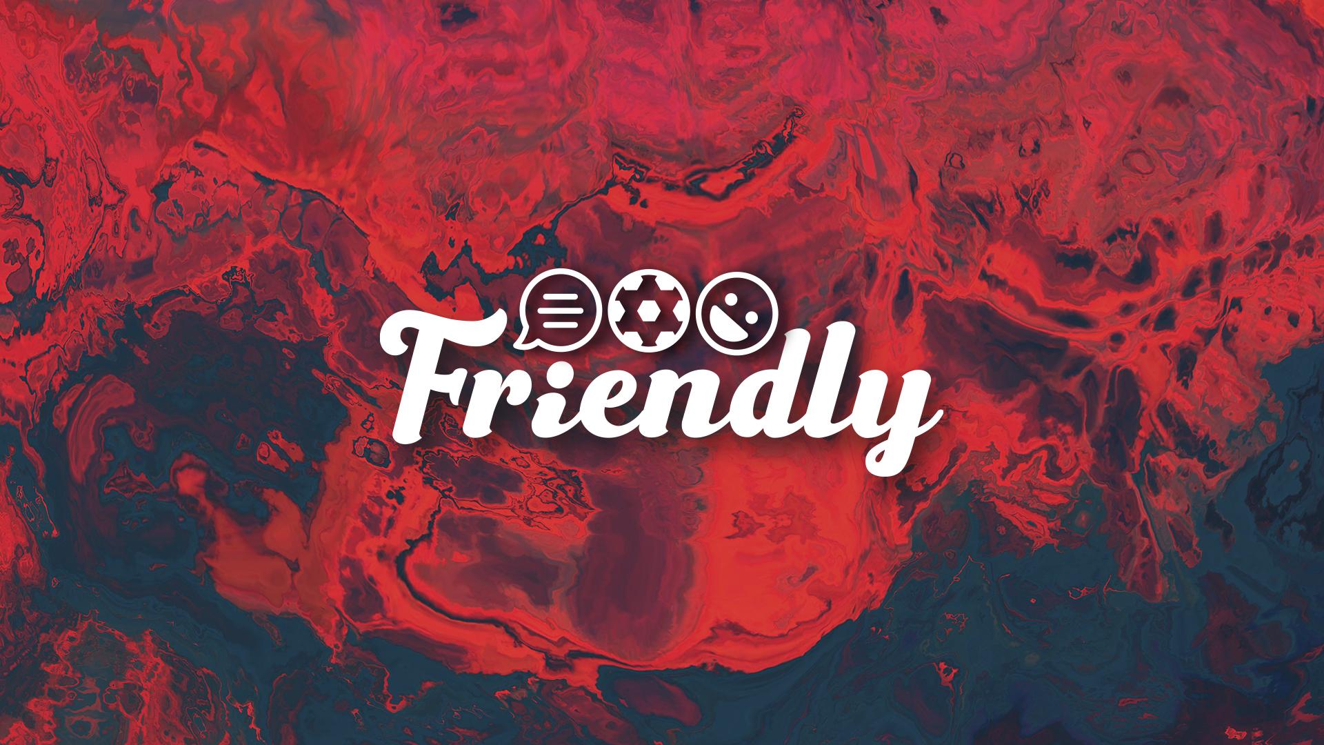 Friendly #5   O deadline day e as contratações para torcida