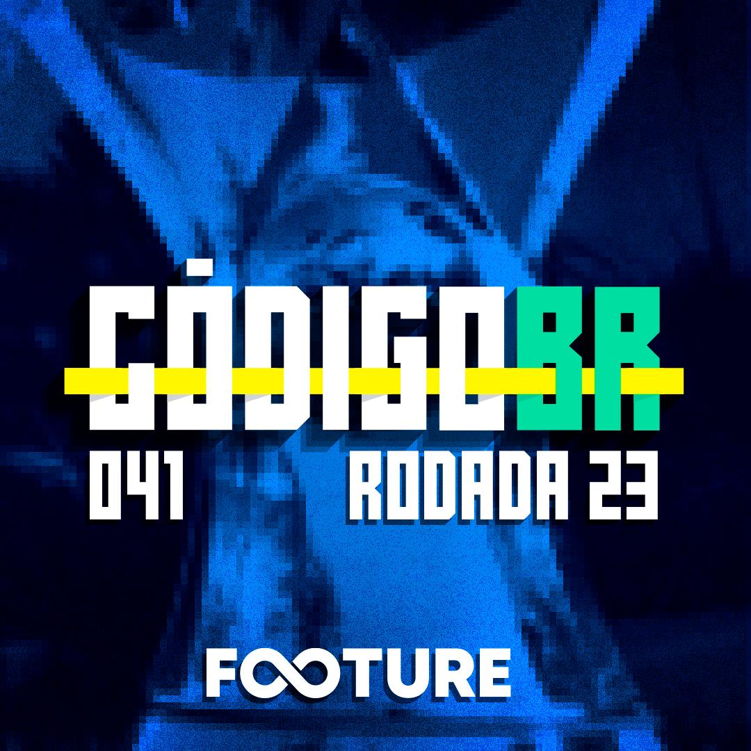 Código BR #41 | Os problemas táticos do Grêmio, a força do Galo, RB x Corinthians: rodada 23