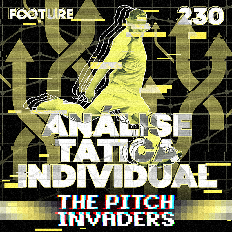 The Pitch Invaders #230 | Análise Tática Individual, com Outlier FC